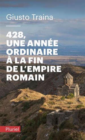428 : une année ordinaire à la fin de l'Empire romain