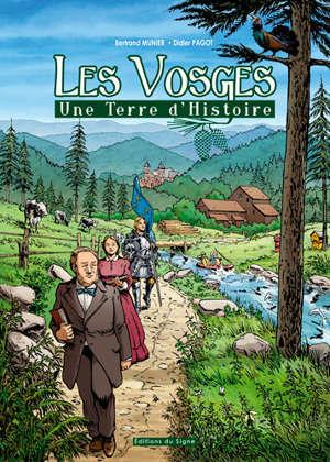 Les Vosges : une terre d'histoire