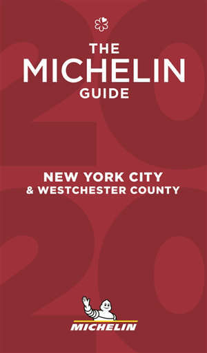 New York city & Westchester county : the Michelin guide 2020