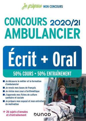Concours ambulancier 2020-2021 : écrit + oral : 50 % cours, 50 % entraînement