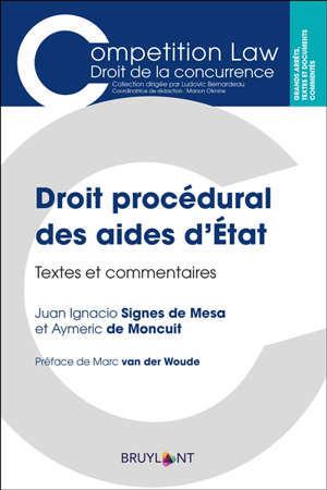 Droit procédural des aides d'Etat : textes et commentaires