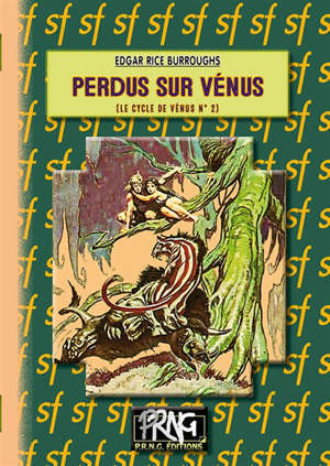 Le cycle de Vénus. Volume 2, Perdus sur Vénus