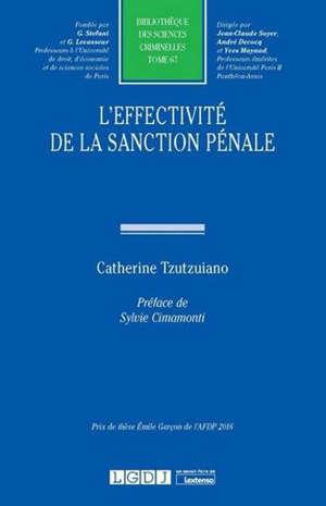 L'effectivité de la sanction pénale