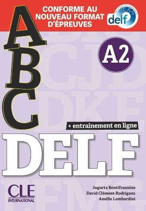 Abc DELF, A2 : conforme au nouveau format d'épreuves
