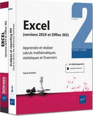 Excel (versions 2019 et Office 365) : Calculs mathématiques, statistiques et financiers, avec Excel (versions 2019 et Office 365) : coffret de 2 livres