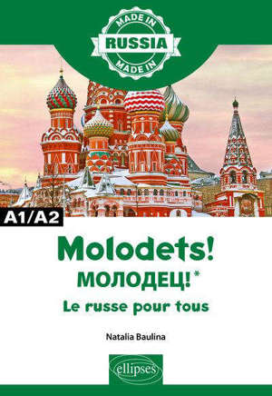 Molodets ! : le russe pour tous : A1-A2