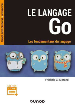 Le langage Go : les fondamentaux du langage
