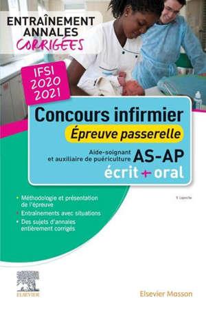 Concours infirmier 2020-2021 : épreuve passerelle AS et AP : écrit + oral