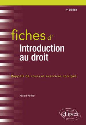 Fiches d'introduction au droit : rappels de cours et exercices corrigés