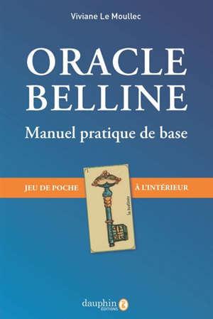 Oracle Belline : le manuel pratique de base : jeu de poche à l'intérieur