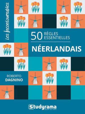 50 règles essentielles : néerlandais