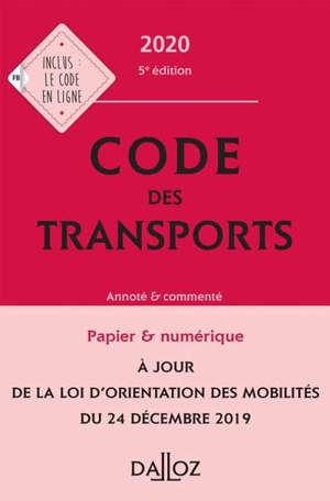 Code des transports 2020 : annoté & commenté