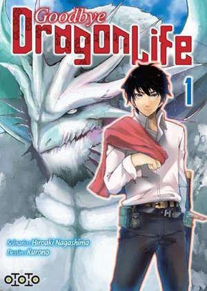 Goodbye dragon life. Volume 1