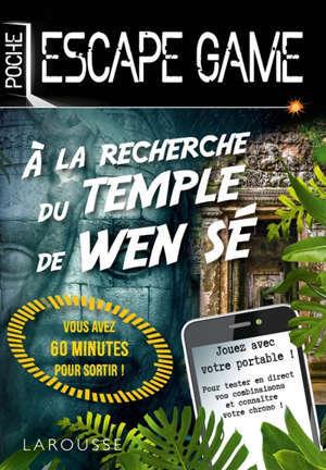 A la recherche du temple de Wen Sé