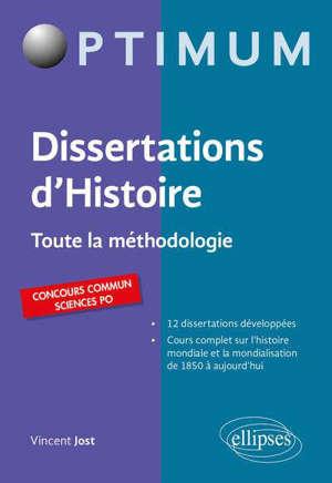 Dissertation d'histoire : toute la méthodologie : concours commun Sciences Po