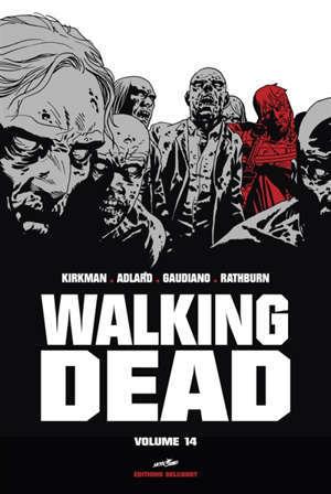 Walking dead. Volume 14