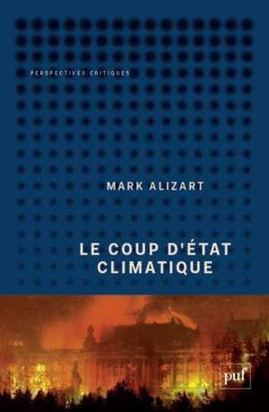 Le coup d'Etat climatique