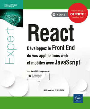React : développez le front end de vos applications web et mobiles avec JavaScript