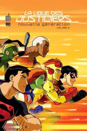 La ligue des justiciers : nouvelle génération. Volume 2
