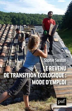 Le revenu de transition écologique : mode d'emploi