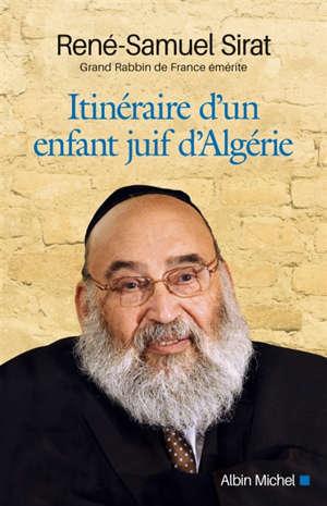 Itinéraire d'un enfant juif d'Algérie