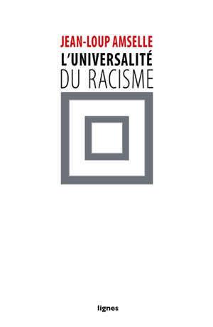 L'universalité du racisme