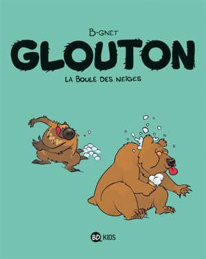 Glouton. Volume 2, La boule des neiges