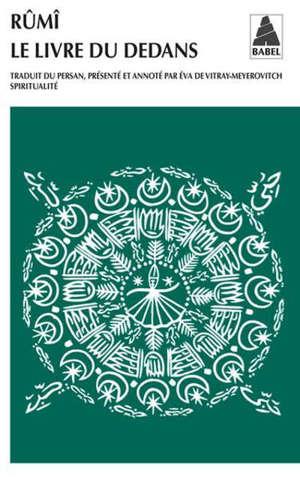 Le livre du dedans : fihi-mâ-fihi