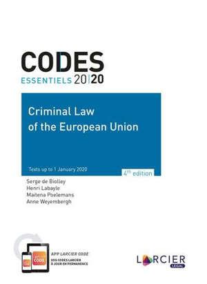 Criminal law of the European Union : 2019