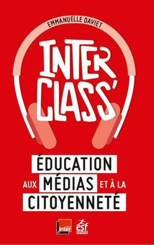 Interclass' : éducation aux médias et à la citoyenneté