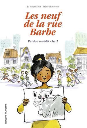 Les neuf de la rue Barbe. Volume 1, Perdu : maudit chat !