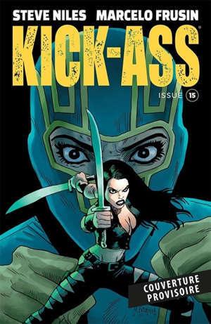 Kick-Ass : the new girl. Volume 3
