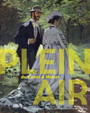 Plein air : de Corot à Monet