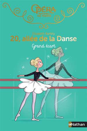 20, allée de la danse. Volume 17, Grand écart