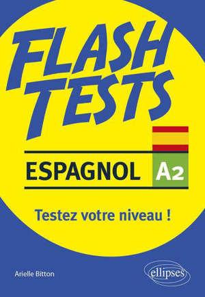 Espagnol A2, flash tests : testez votre niveau !