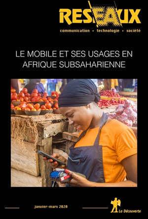 Réseaux. n° 219, Le mobile en Afrique