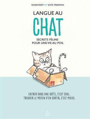 Langue au chat : secrets félins pour une vie au poil