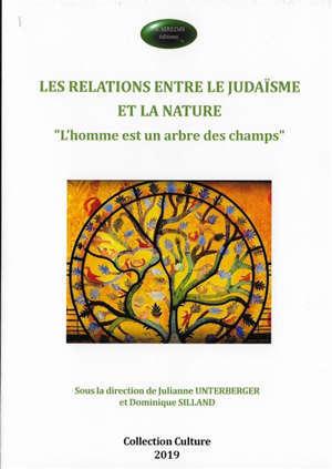 Les relations entre le judaïsme et la nature : l'homme est un arbre des champs