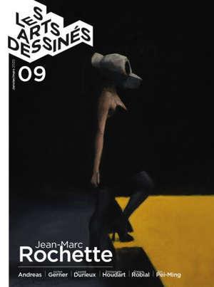 Les arts dessinés. n° 9, Jean-Marc Rochette
