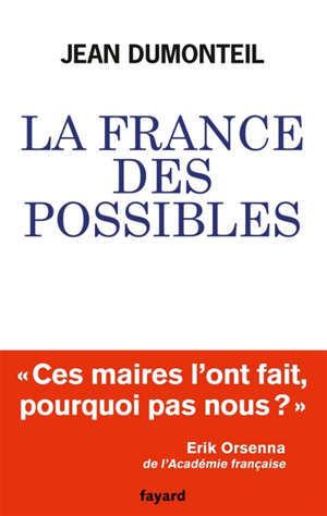 La France des possibles : ces maires qui réparent et inventent