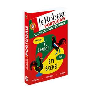 Le Robert portugais : guide de conversation : voyages, business, études