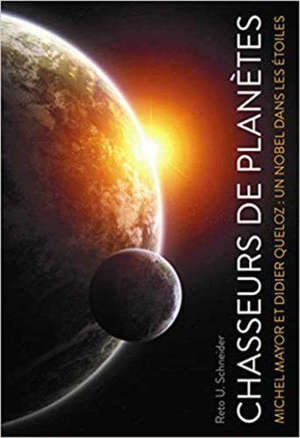 Chasseurs de planètes : un Nobel dans les étoiles