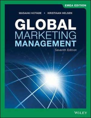 Global Marketing Management - 7th Edition, EMEA Edition
