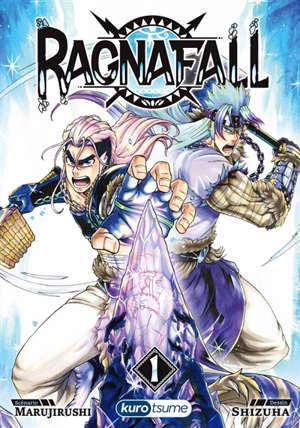 Ragnafall. Volume 1, Le minerald brisé